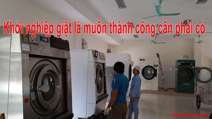 Khởi nghiệp giặt là muốn thành công cần phải có