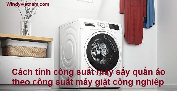 Cách tính công suất máy sấy quần áo
